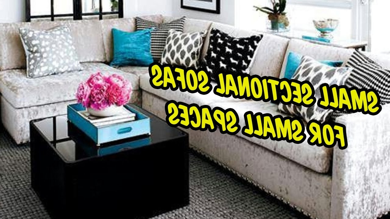 Well Known Sectional Sofas In Small Spaces Pertaining To Small Sectional Sofas For Small Spaces (View 11 of 20)