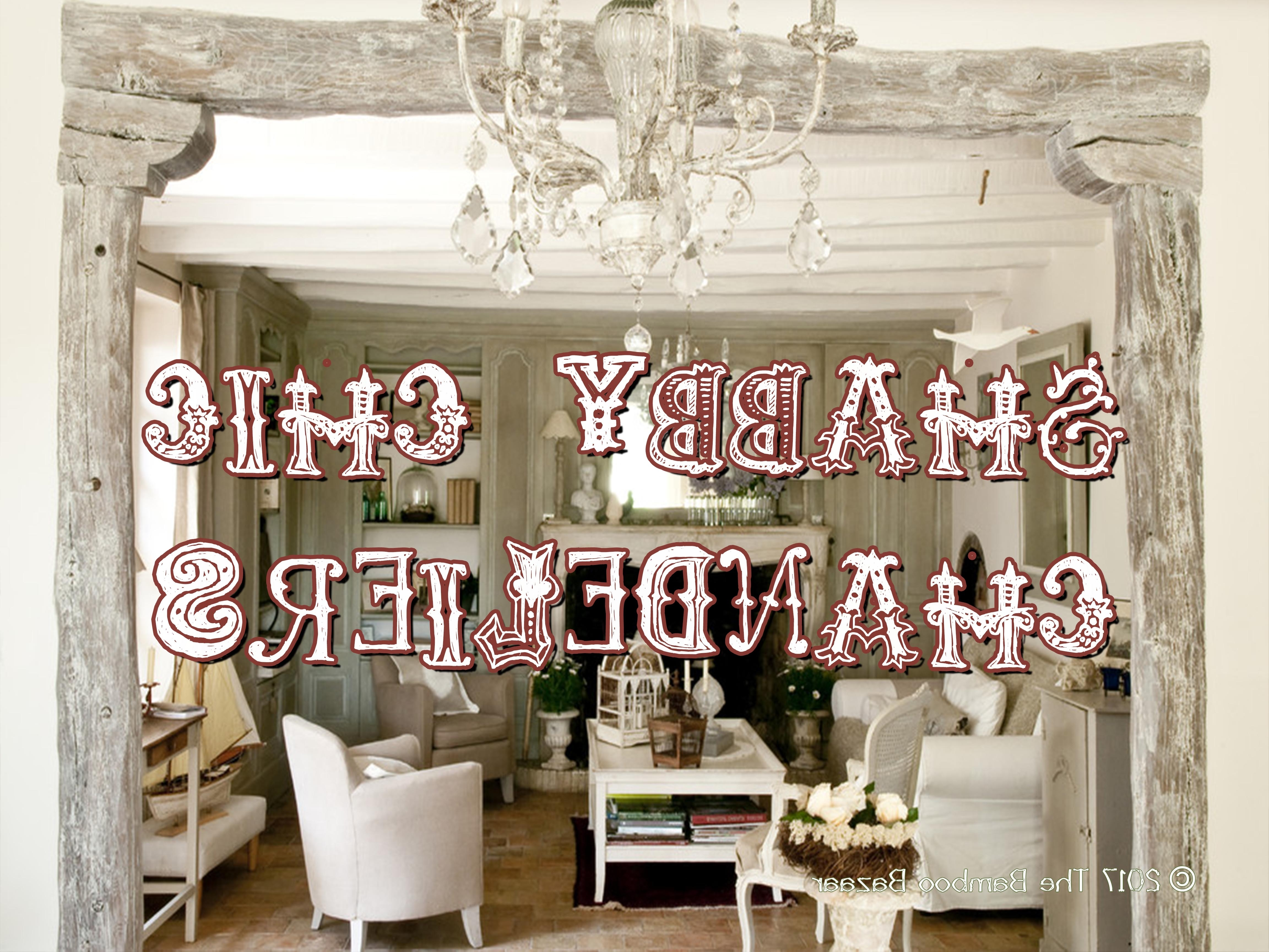 Most Up To Date Shabby Chic Chandeliers Intended For Rustic Shabby Chic Chandeliers, A Guide To The Best Of 2018! (View 10 of 20)