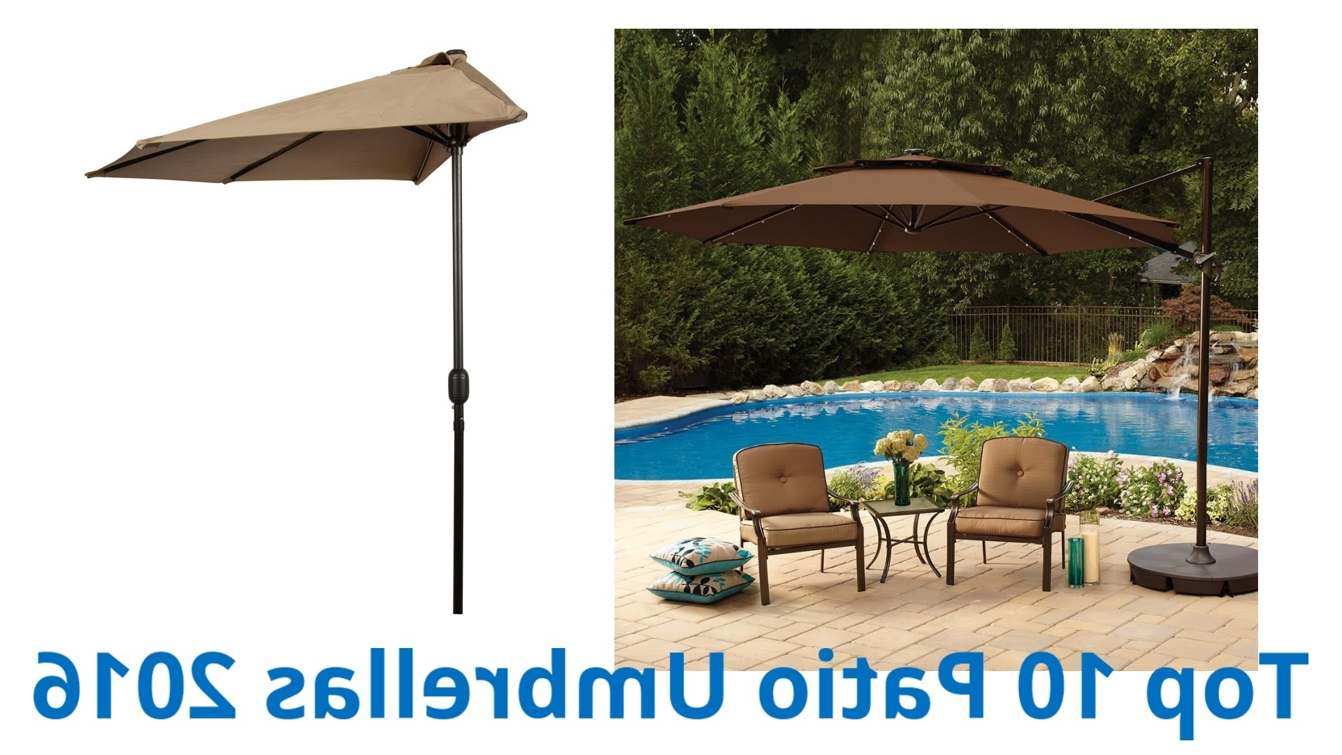 Latest Half Patio Umbrellas Within 10 Best Patio Umbrellas 2016 – Youtube (View 6 of 20)