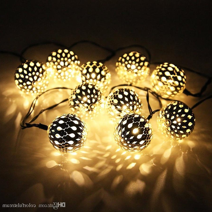Famous 10 Moroccan Metal Ball Solar Powered String Lanterns Led Indoor Or Regarding Outdoor Ball Lanterns (View 2 of 20)