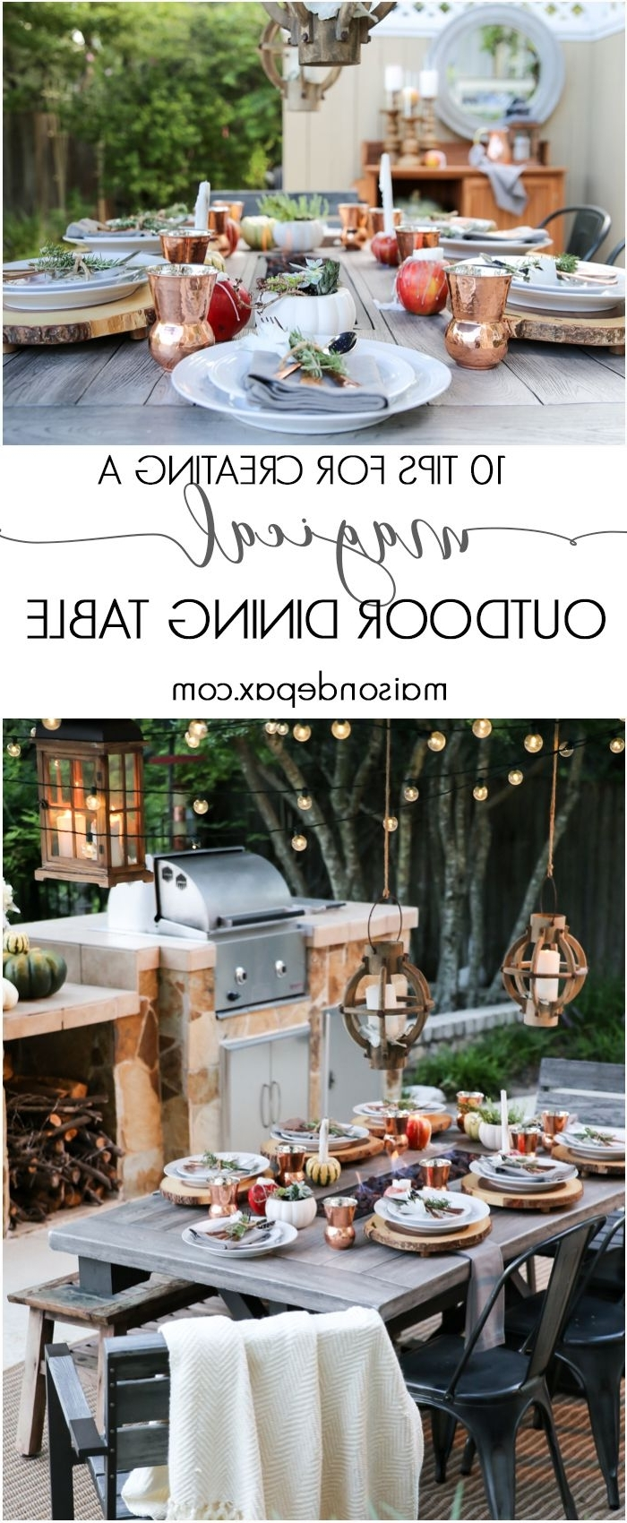 Most Current 10 Steps To A Magical Outdoor Dining Table (View 15 of 20)
