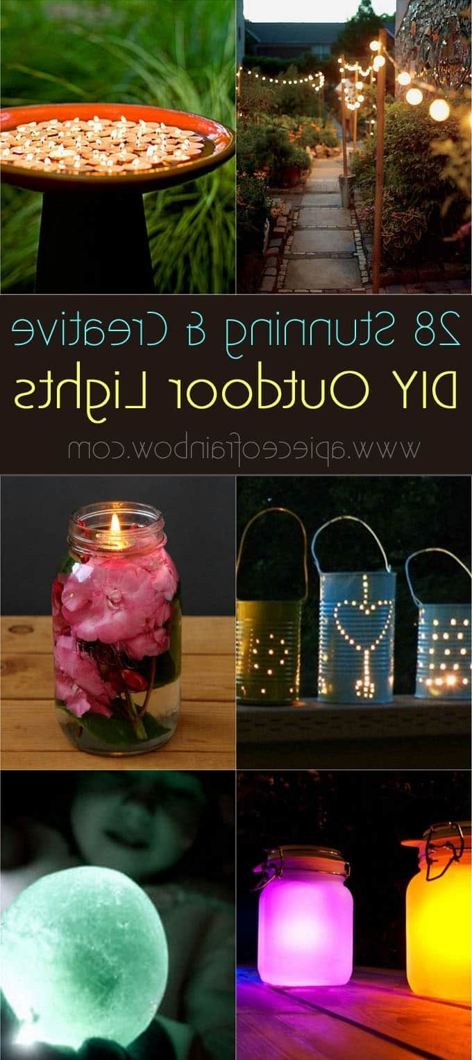 Trendy Diy Outdoor Lanterns Within 28 Stunning Diy Outdoor Lighting Ideas ( & So Easy! ) – A Piece Of (View 4 of 20)