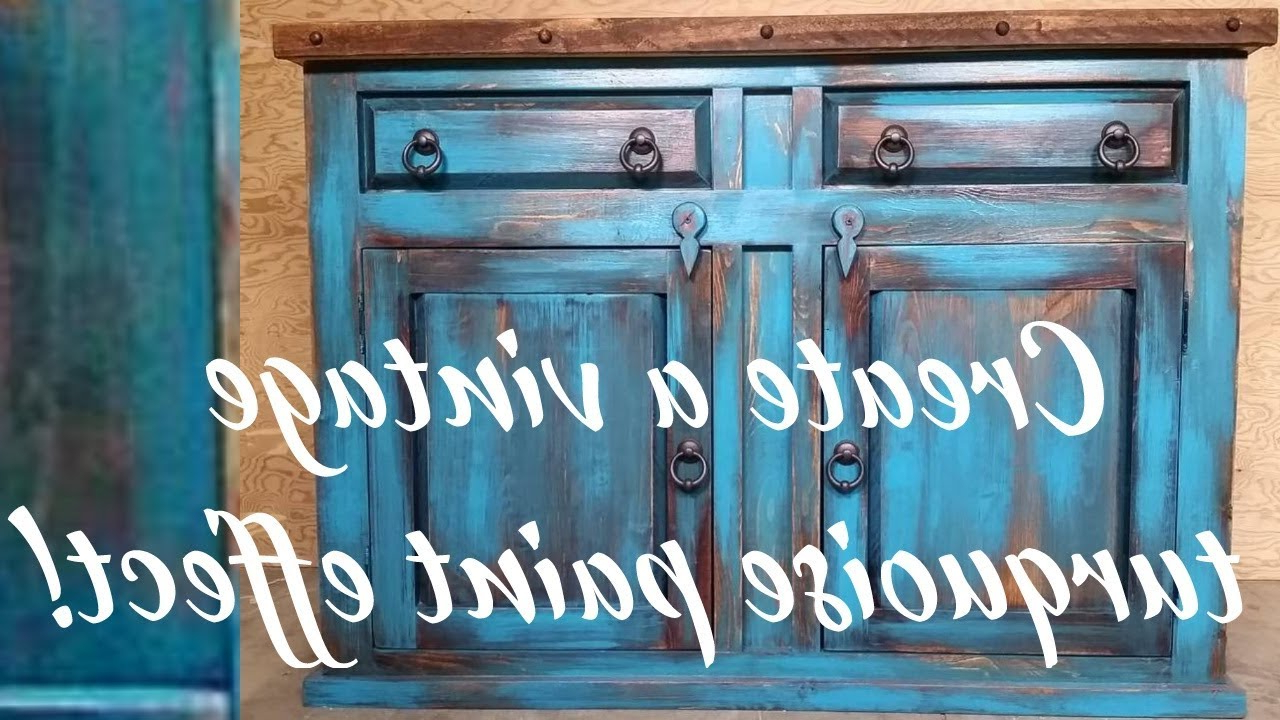Reclaimed Pine Turquoise 4 Door Sideboards In Current Diy Vintage Turquoise Paint Technique – Youtube (Gallery 16 of 20)
