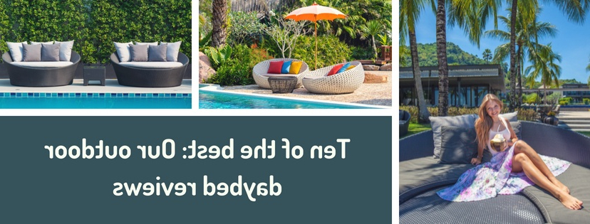 Trendy Hatley Patio Daybeds With Cushions For Best Outdoor Daybed Reviews: Check Out These Top 10 Choices! (View 16 of 20)