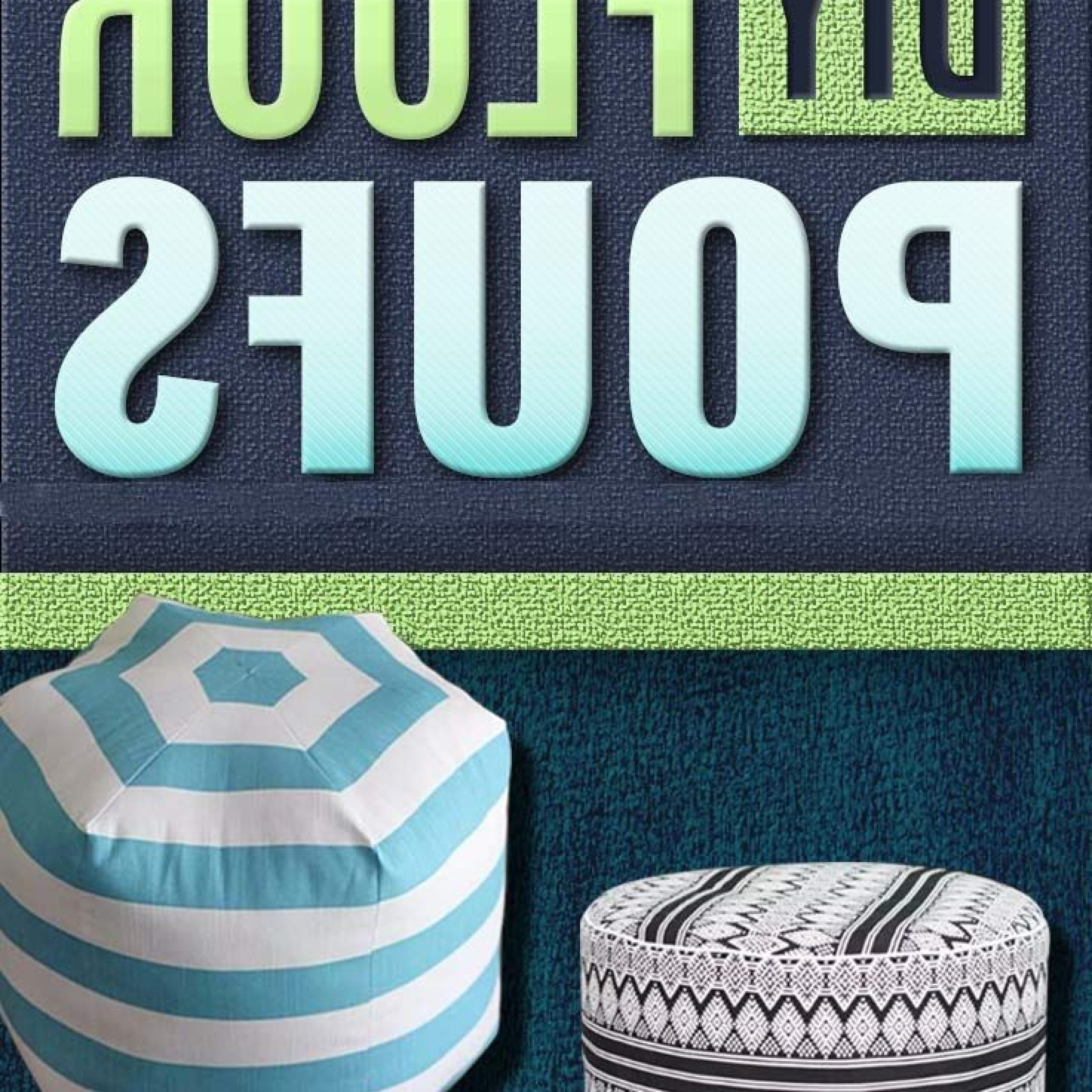 32 Fabulous Diy Poufs Your Living Room Needs Right Now Throughout Widely Used Chaithra Barrel Chair And Ottoman Sets (View 7 of 20)
