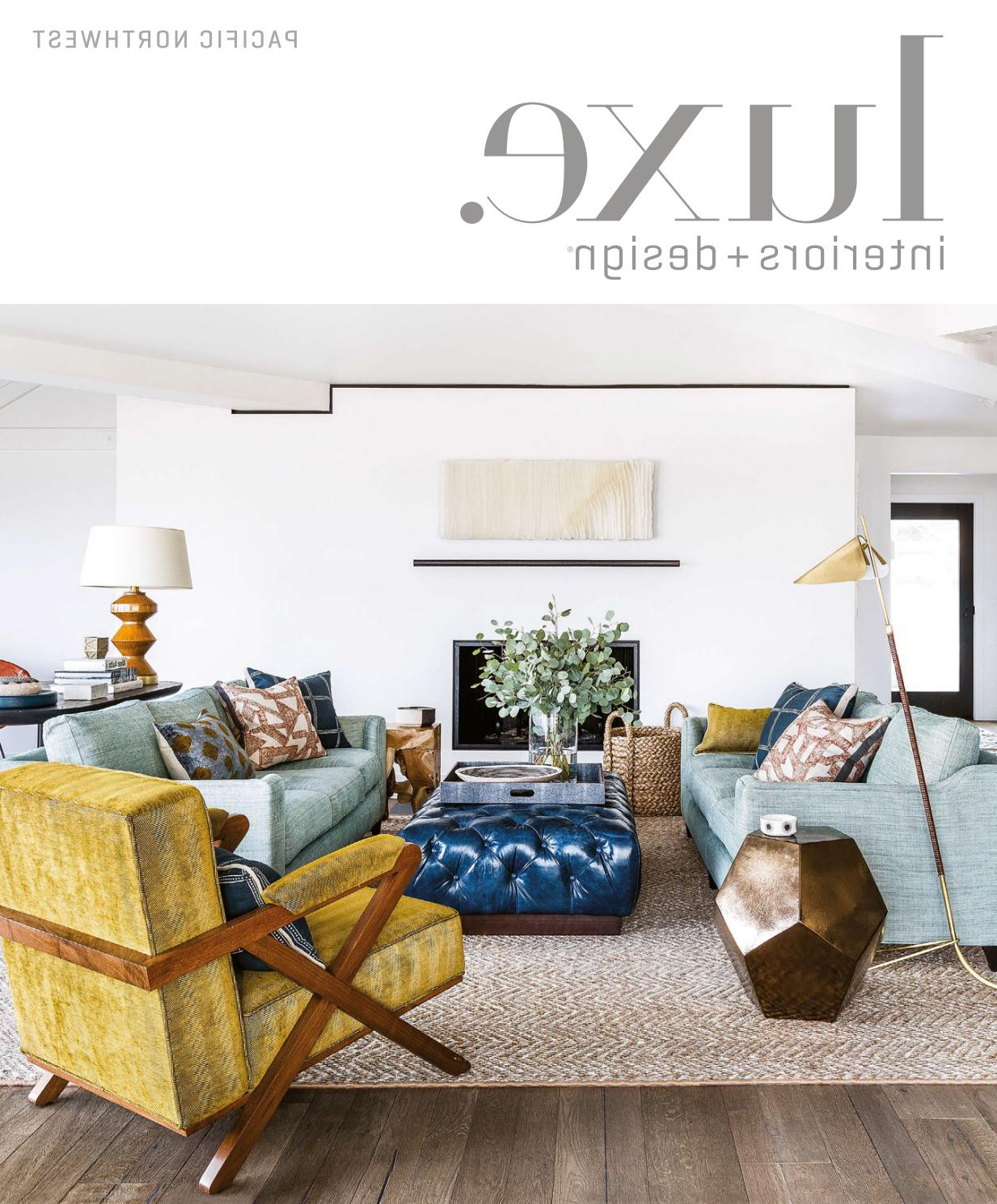 Luxe Magazine May 2017 Pacific Northwestsandow® – Issuu Pertaining To Widely Used Gilad Faux Leather Barrel Chairs (View 8 of 20)